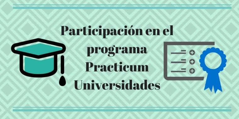 Participación en el programa Practicum Universidades