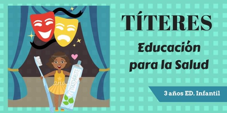 TÍTERES_ EDUCACIÓN PARA LA SALUD-2